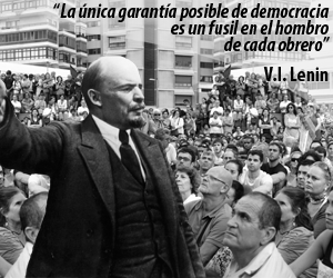 la-unica-garantia-posible-de-democracia-es-un-fusil-en-el-hombro-de-cada-obrero_lenin