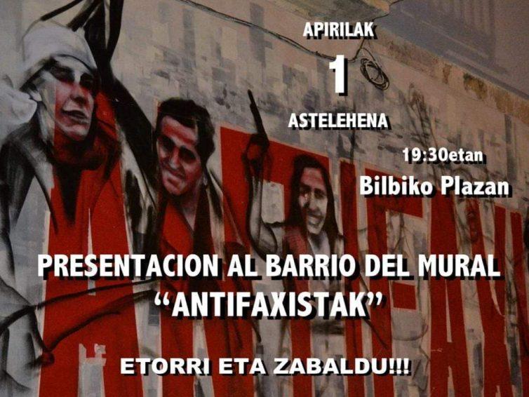 """""""Antifaxistak"""" muralaren aurkezpena Bilbin (Bilbo Zaharra auzoa)"""