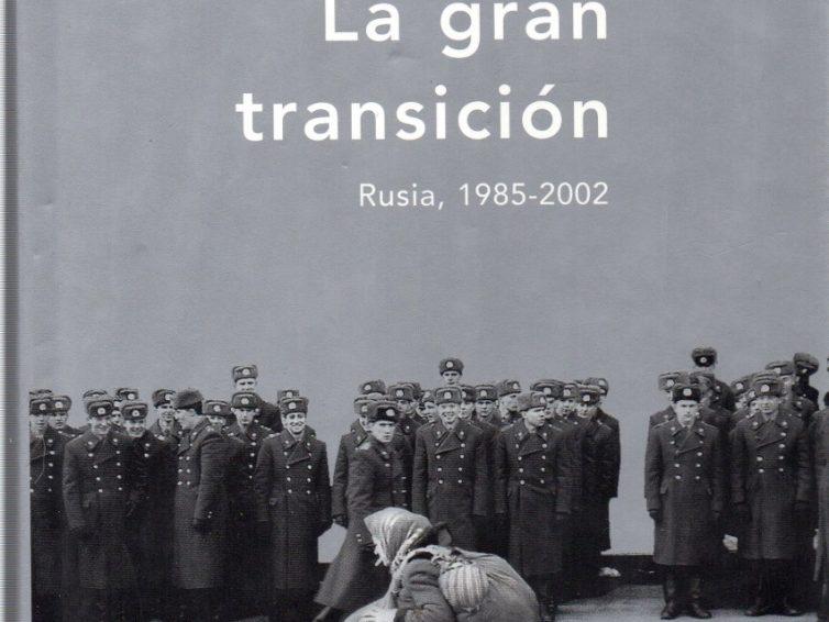 [LIBRO] La gran transición: Rusia, 1985-2002