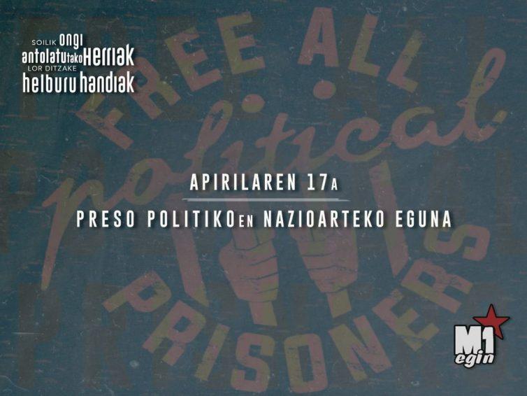 Preso Politikoen Egun Internazionala / Día Internacional de las Presas y de los Presos Políticos