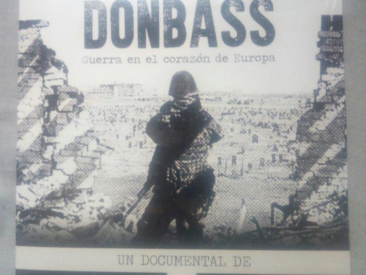 [DENDA – Tienda] Gerra Europaren bihotzean DONBASS Guerra en el corazon de Europa (DVD)