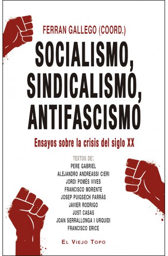 [LIBRO] Socialismo, sindicalismo, antifascismo